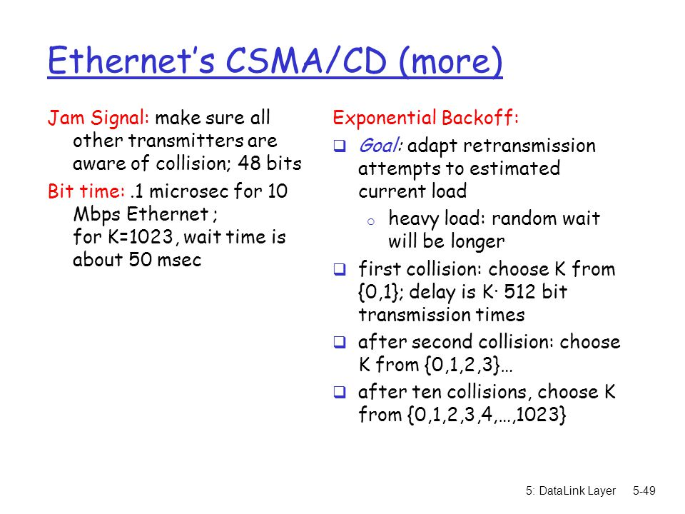 Ethernet's CSMA/CD (more)