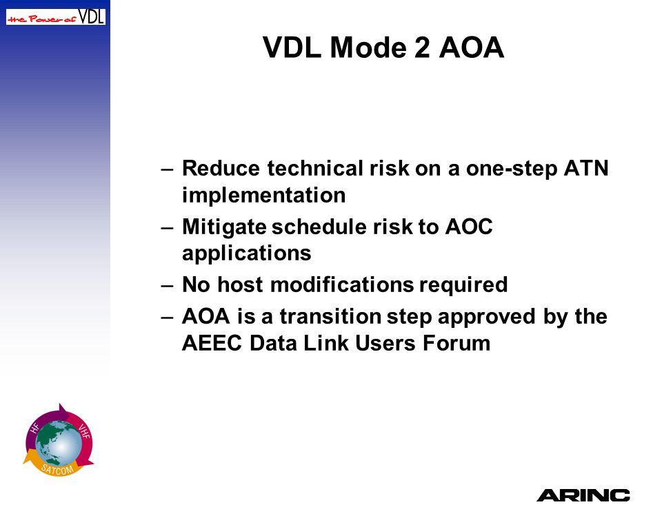 VDL Mode 2 AOA Reduce technical risk on a one-step ATN implementation