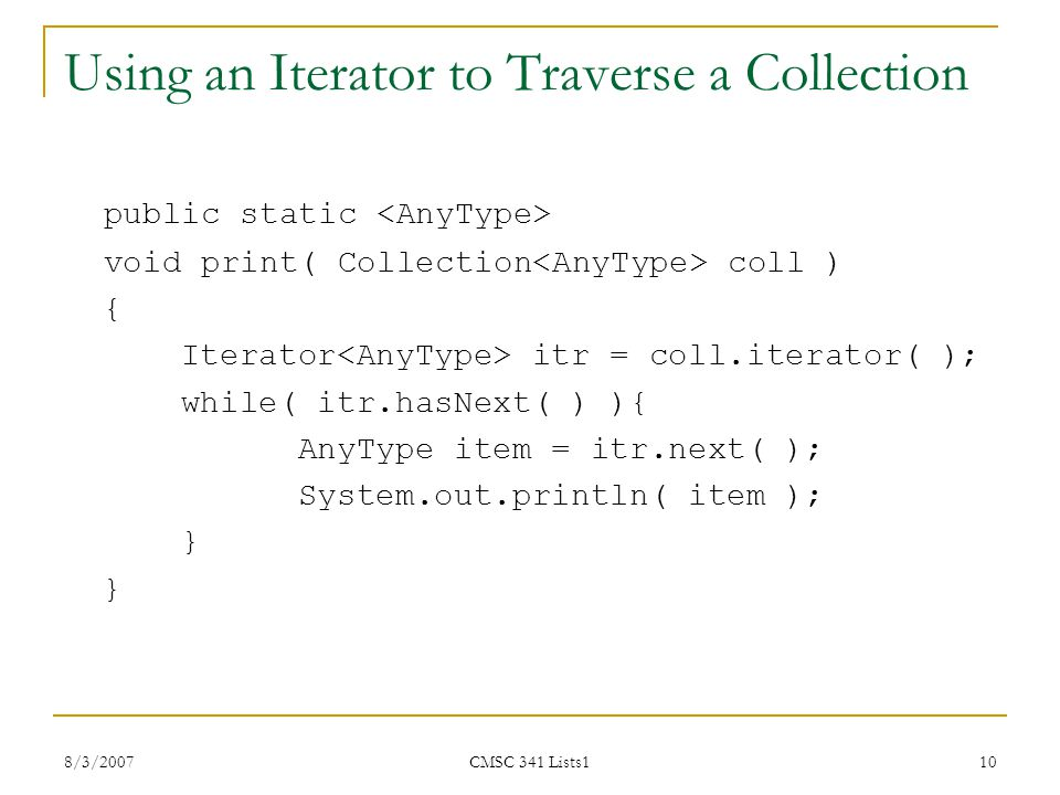 Using an Iterator to Traverse a Collection