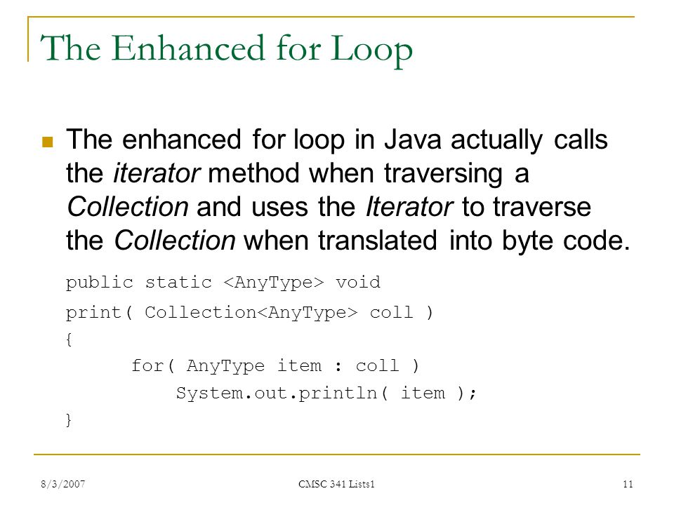 The Enhanced for Loop