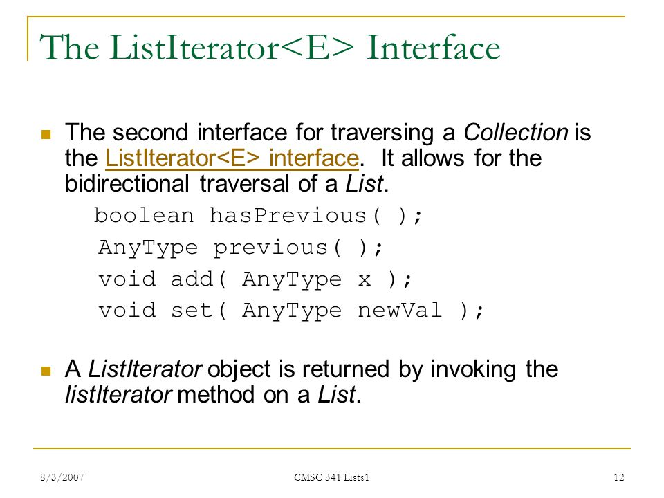 The ListIterator<E> Interface