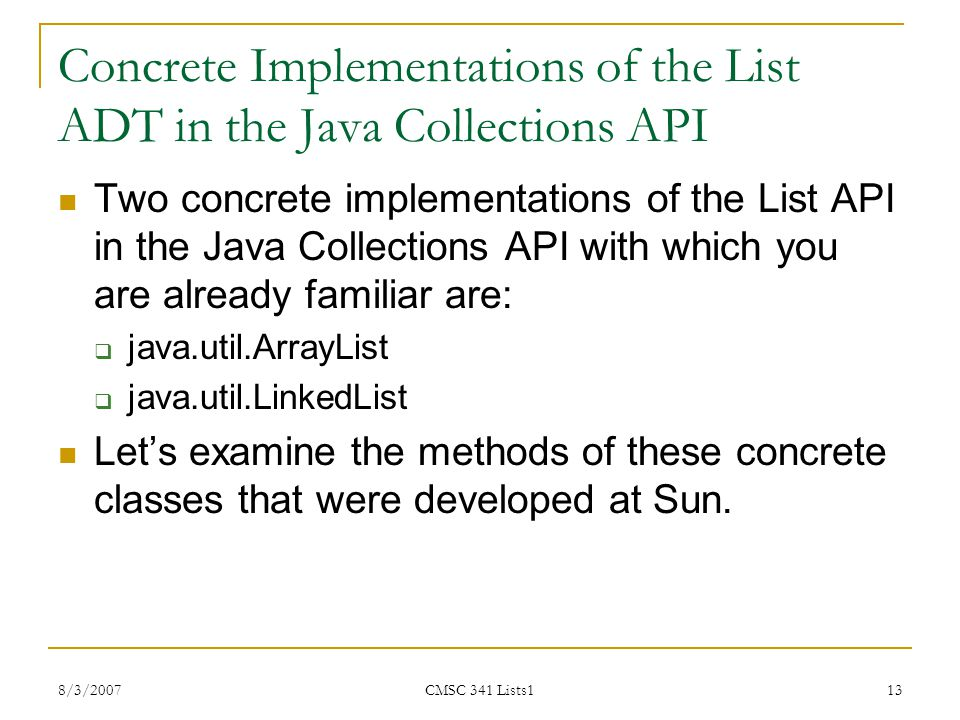 Concrete Implementations of the List ADT in the Java Collections API