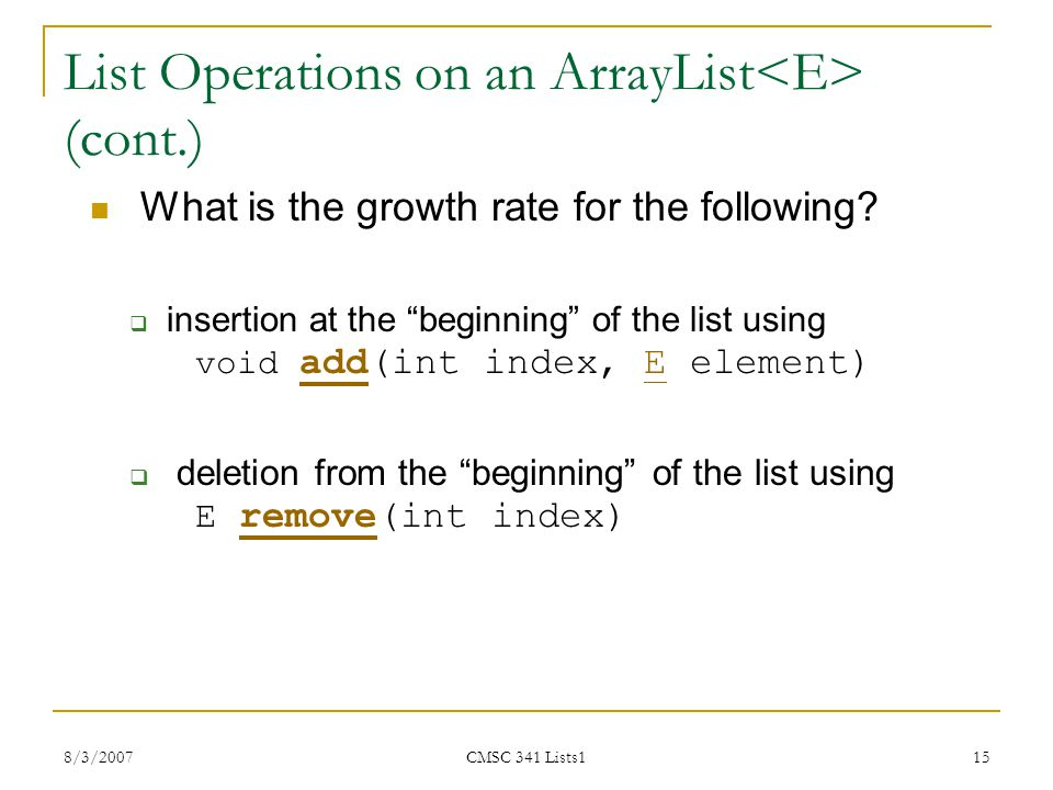 List Operations on an ArrayList<E> (cont.)