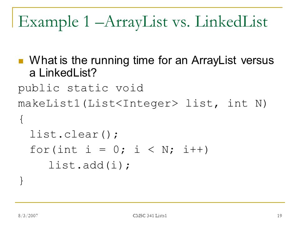 Example 1 –ArrayList vs. LinkedList