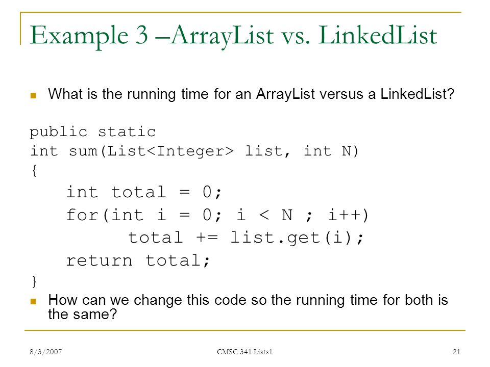 Example 3 –ArrayList vs. LinkedList