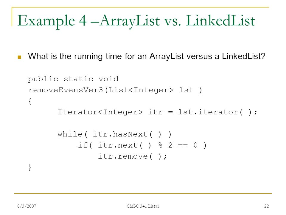 Example 4 –ArrayList vs. LinkedList