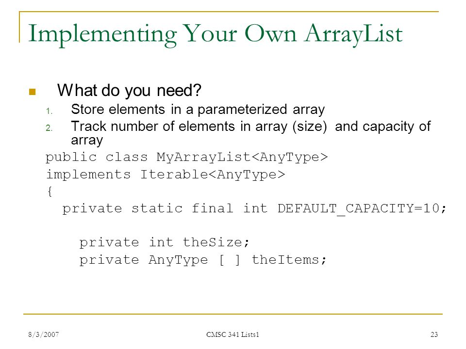 Implementing Your Own ArrayList