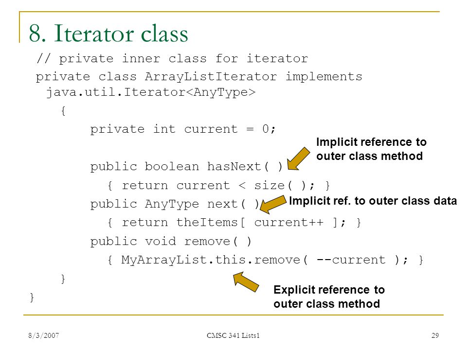 8. Iterator class // private inner class for iterator