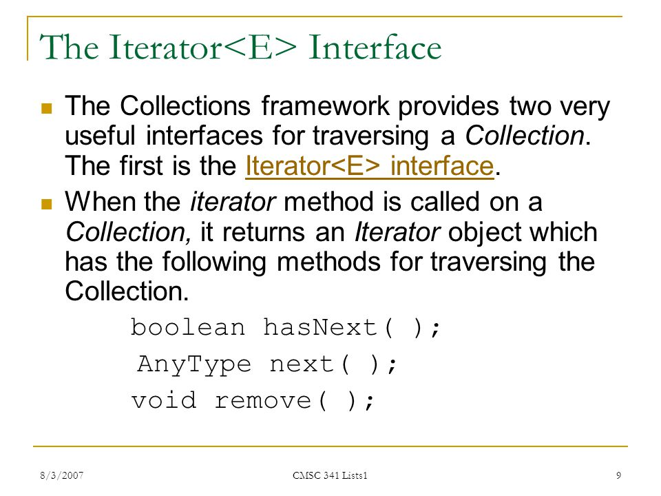 The Iterator<E> Interface