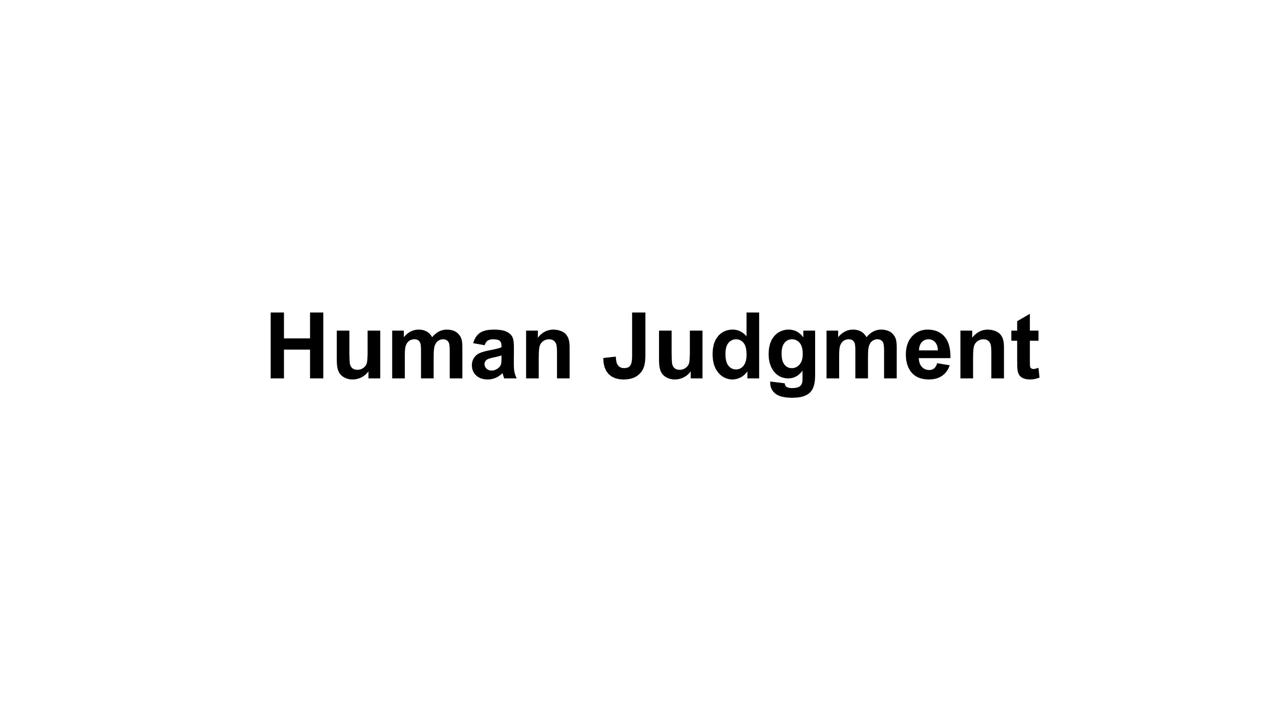 Human Judgment