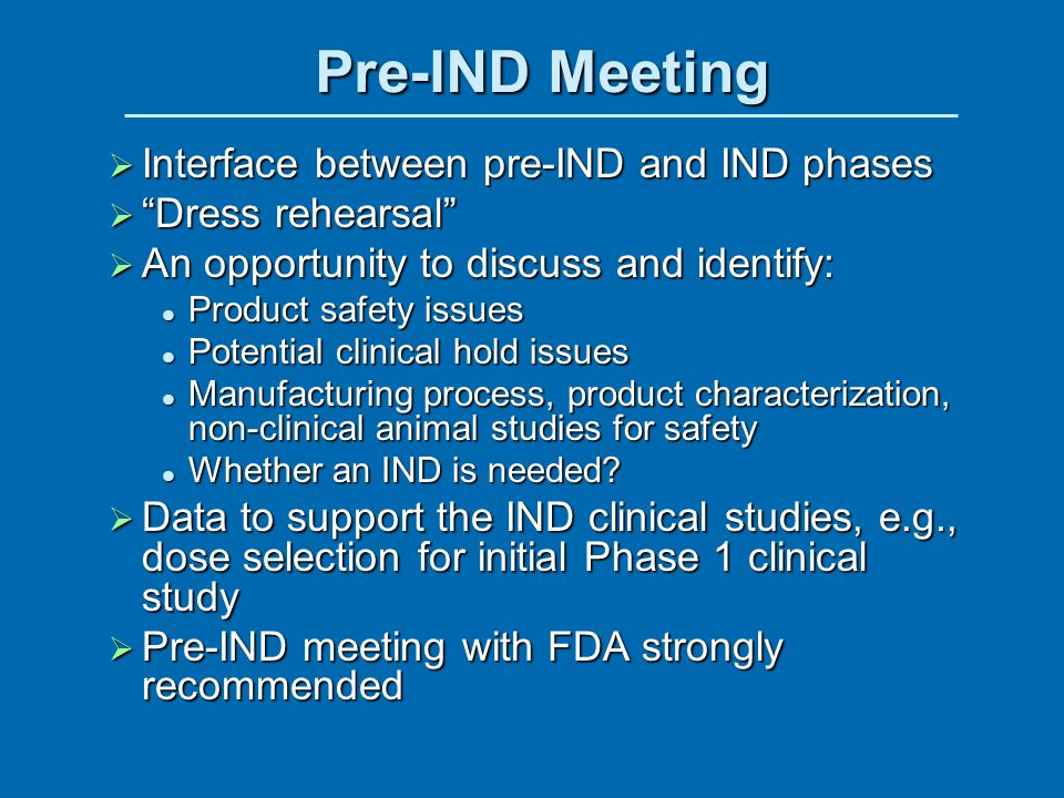 Pre-IND Meeting Interface between pre-IND and IND phases
