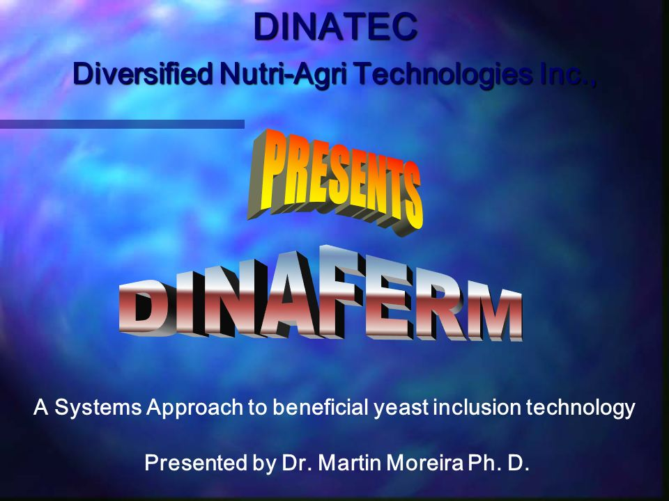 DINATEC PRESENTS DINAFERM Diversified Nutri-Agri Technologies Inc.,