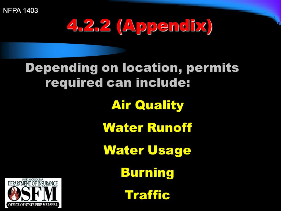 4.2.2 (Appendix) Depending on location, permits required can include: