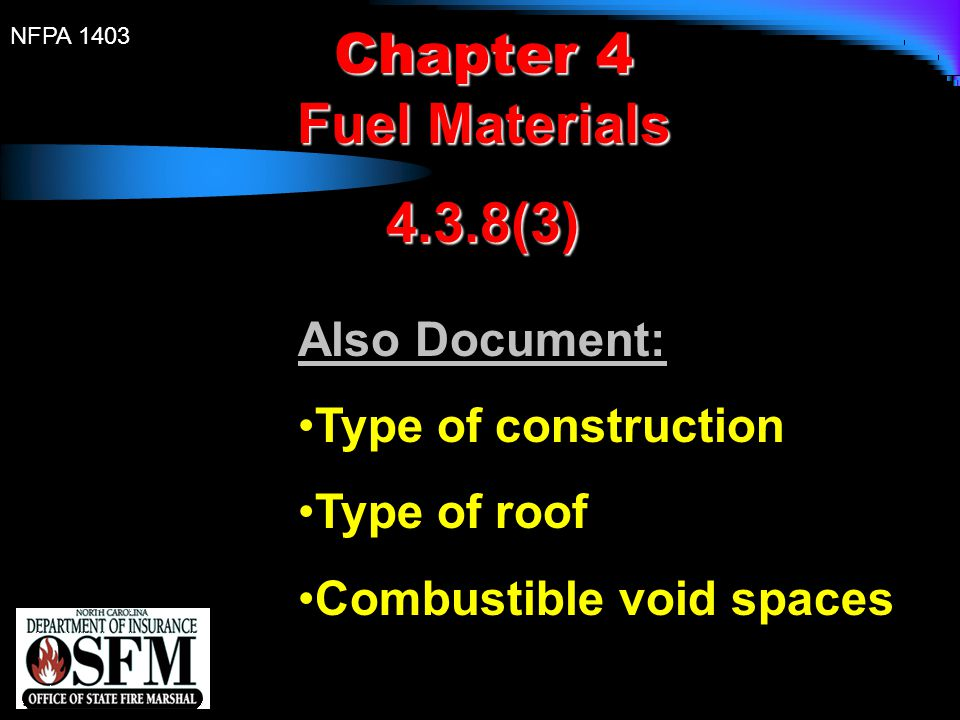 Chapter 4 Fuel Materials 4.3.8(3) Also Document: Type of construction
