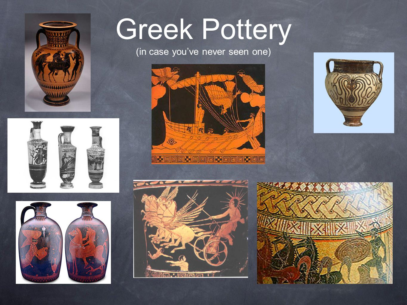 Greek Pottery (in case you've never seen one)
