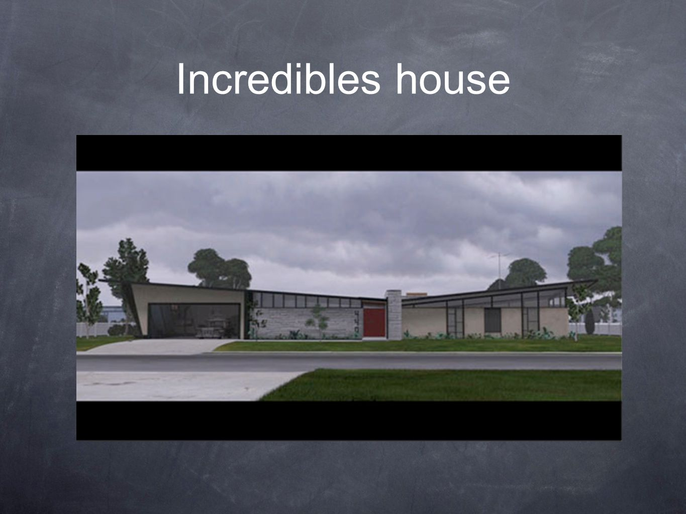 Incredibles house