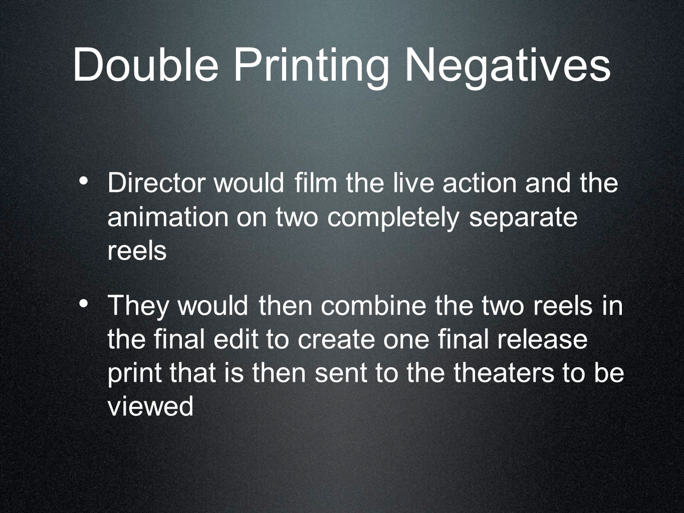Double Printing Negatives