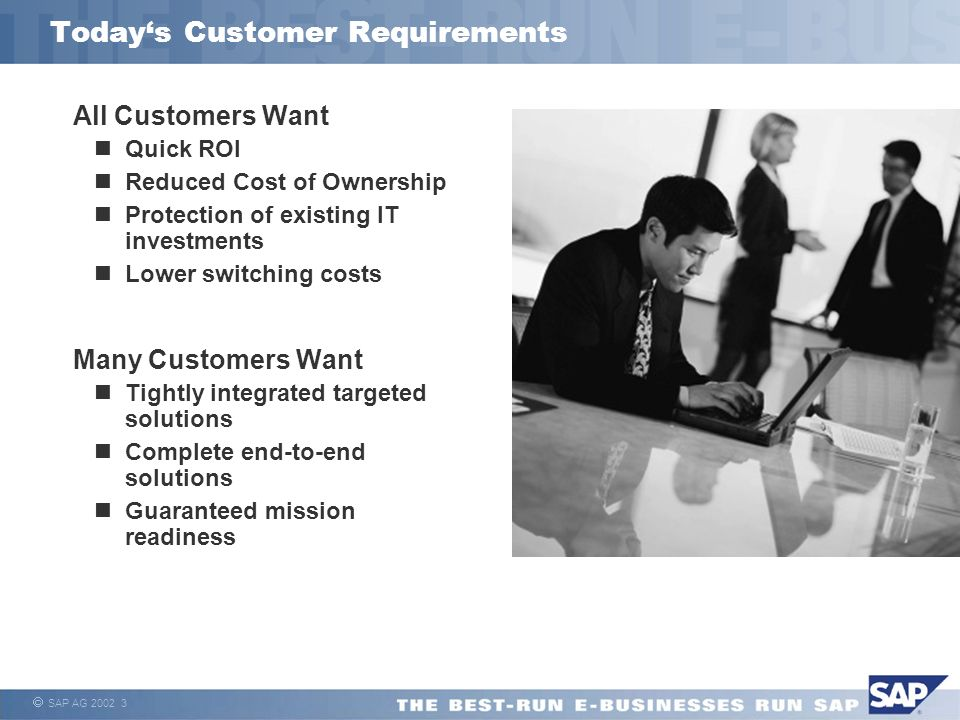 Today's Customer Requirements