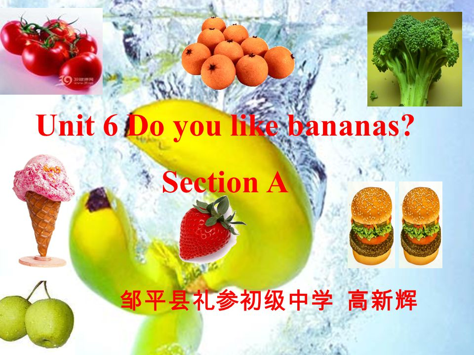 Unit 6 Do you like bananas
