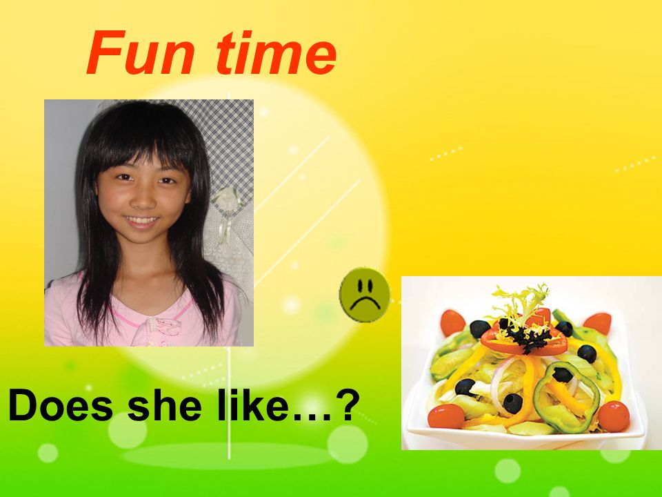 Fun time Does she like…