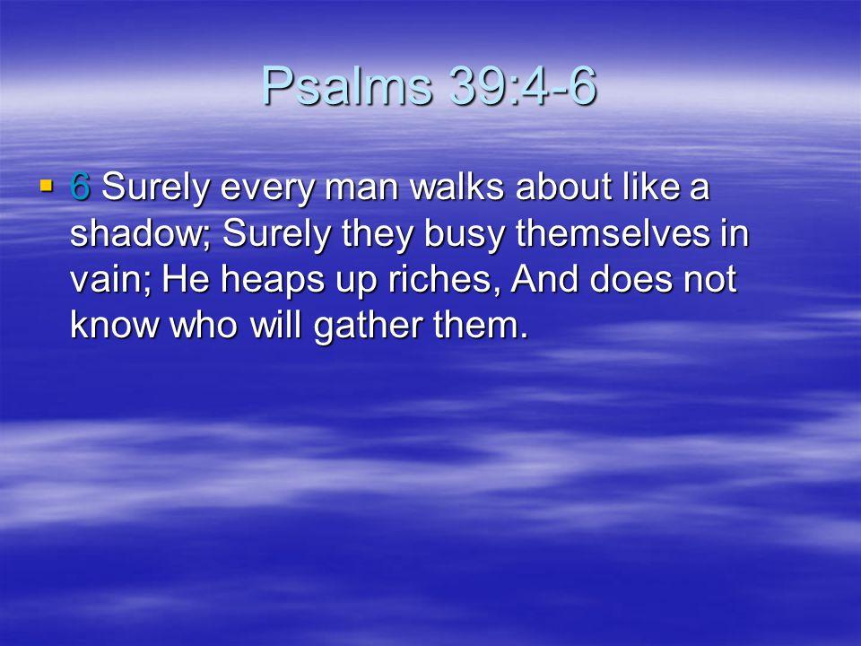 Psalms 39:4-6