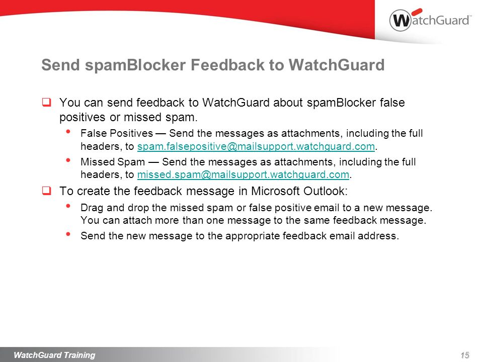 Send spamBlocker Feedback to WatchGuard