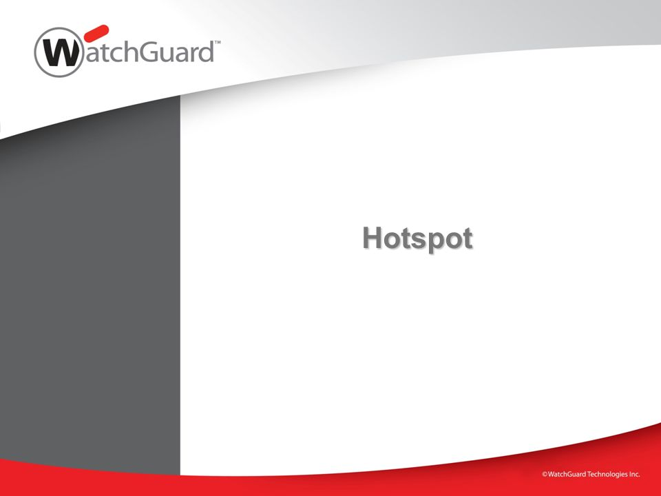 Hotspot WatchGuard Training