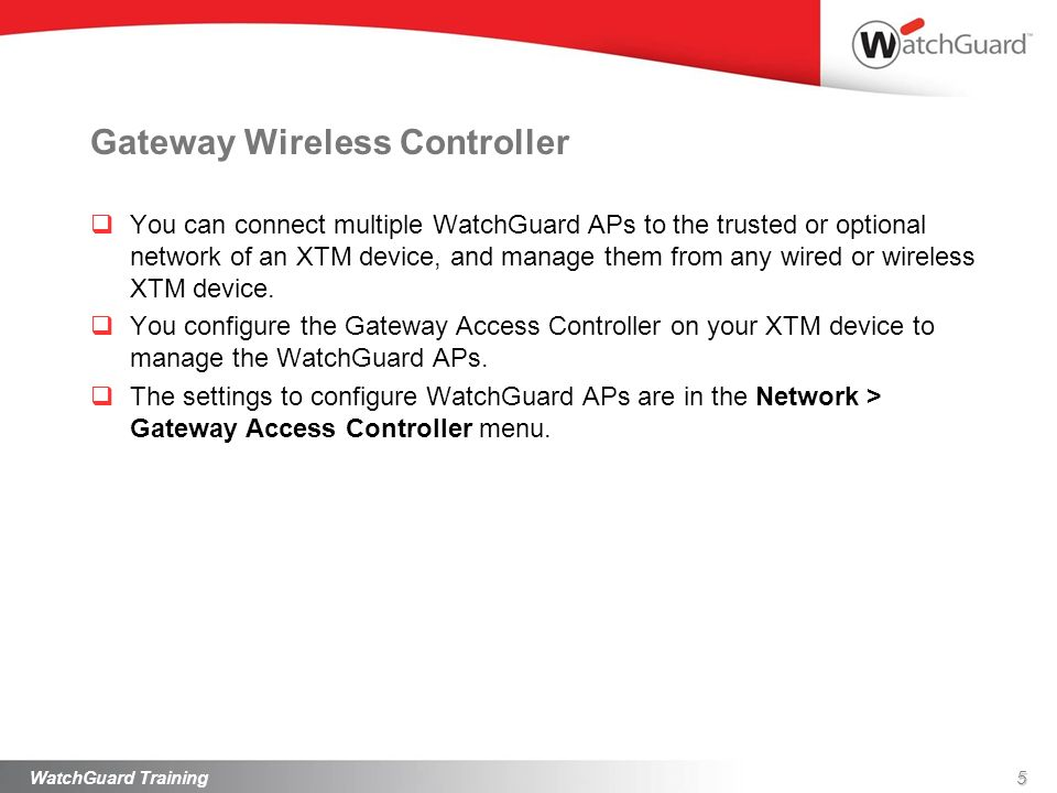 Gateway Wireless Controller