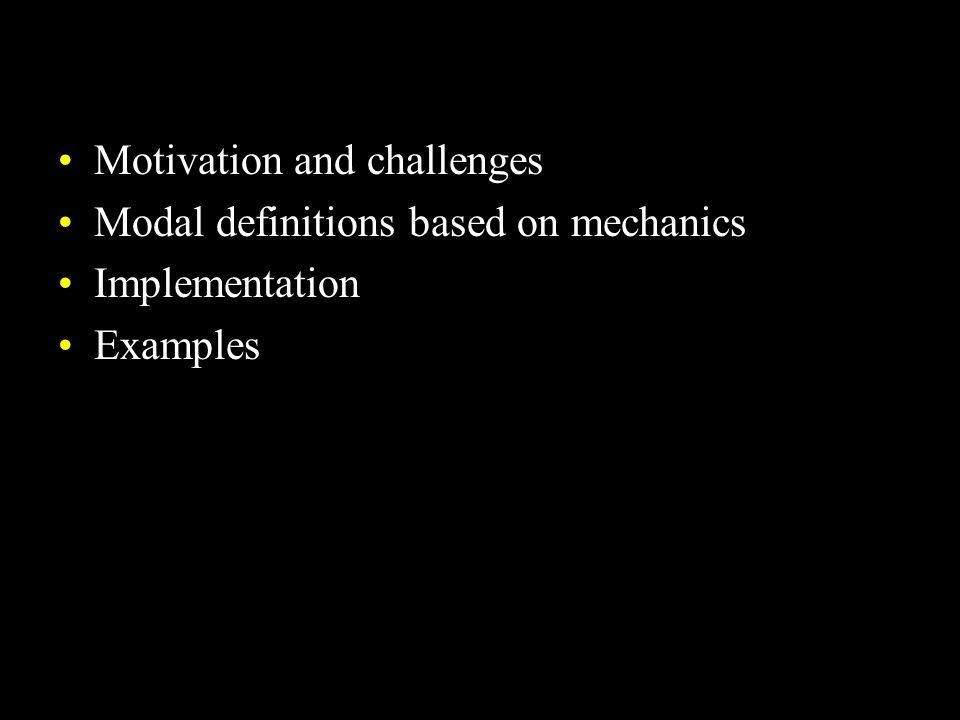 Motivation and challenges