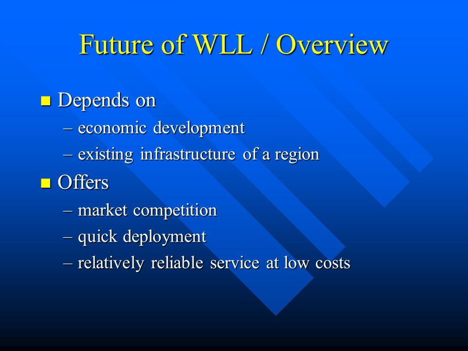 Future of WLL / Overview