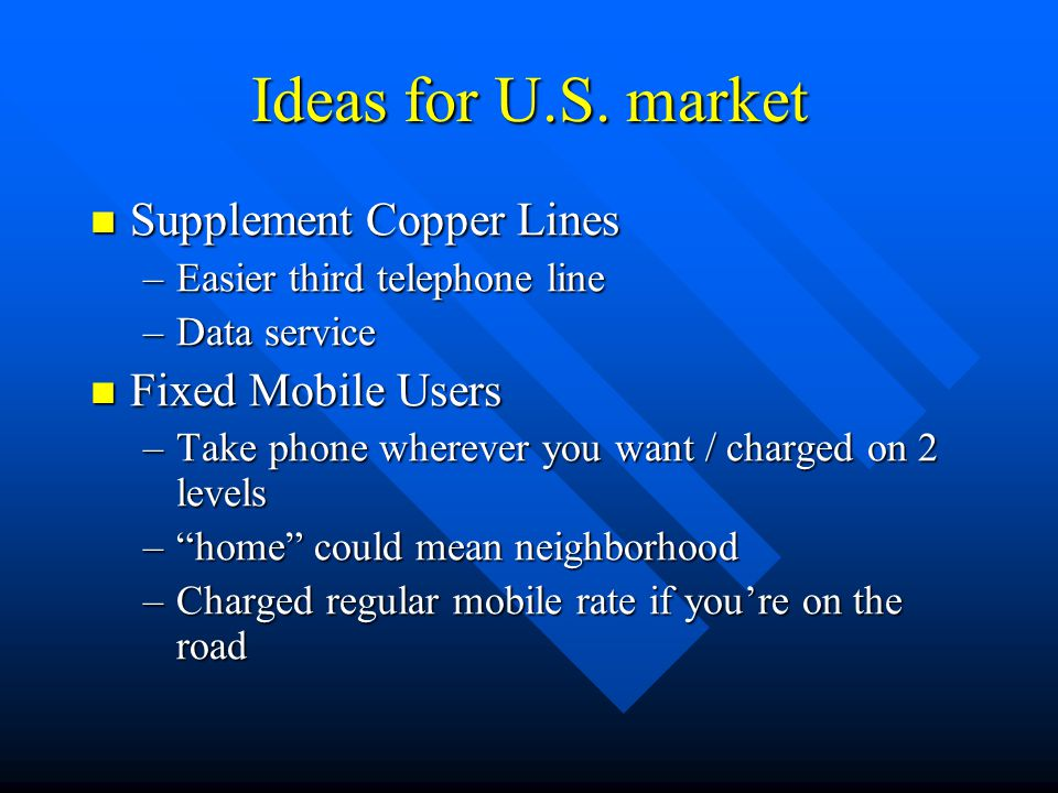 Ideas for U.S. market Supplement Copper Lines Fixed Mobile Users