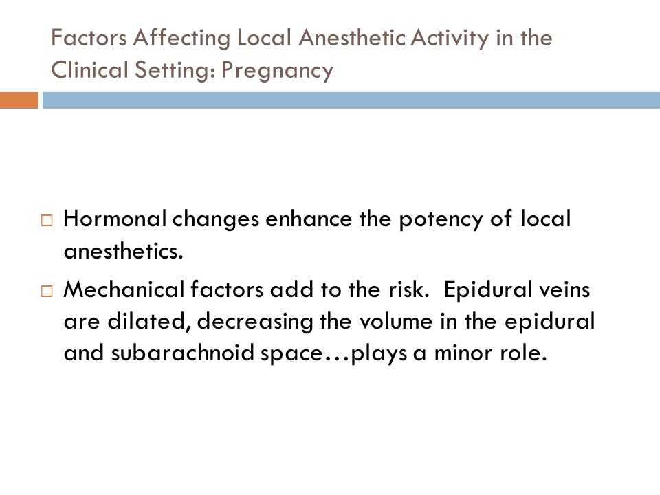 Factors Affecting Local Anesthetic Activity in the Clinical Setting: Pregnancy