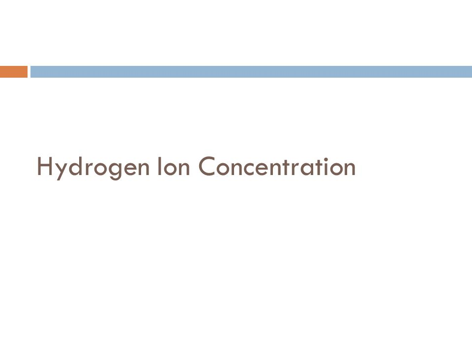 Hydrogen Ion Concentration
