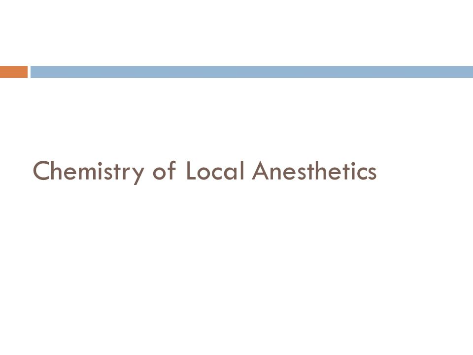 Chemistry of Local Anesthetics
