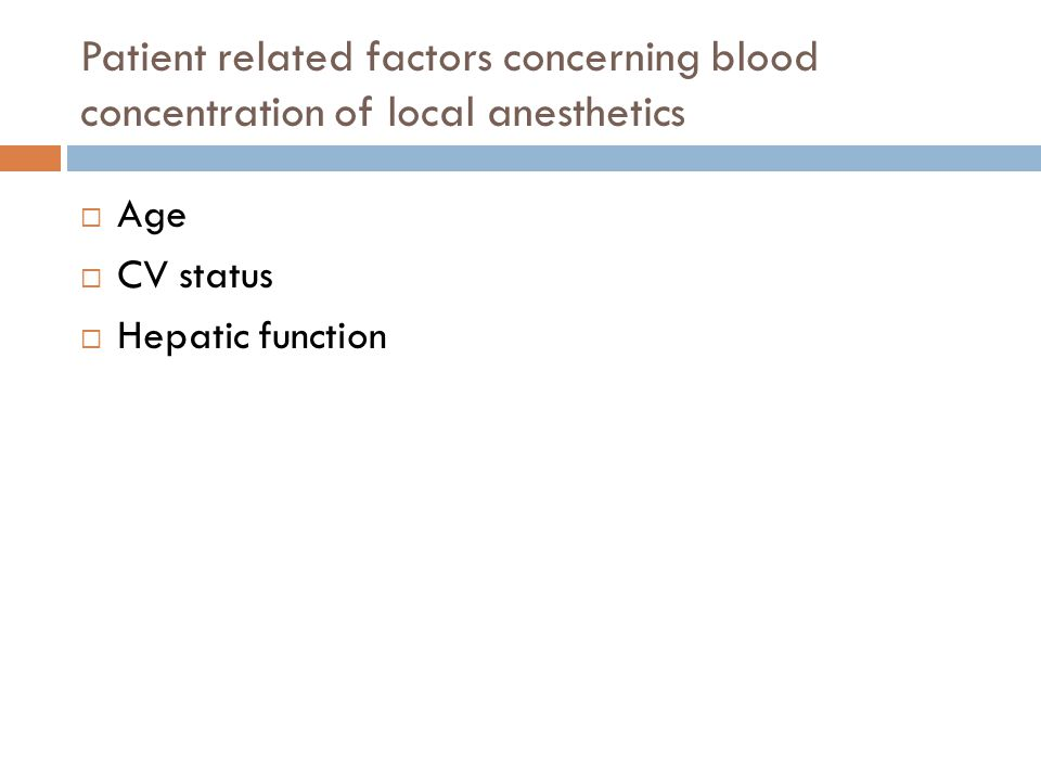 Patient related factors concerning blood concentration of local anesthetics