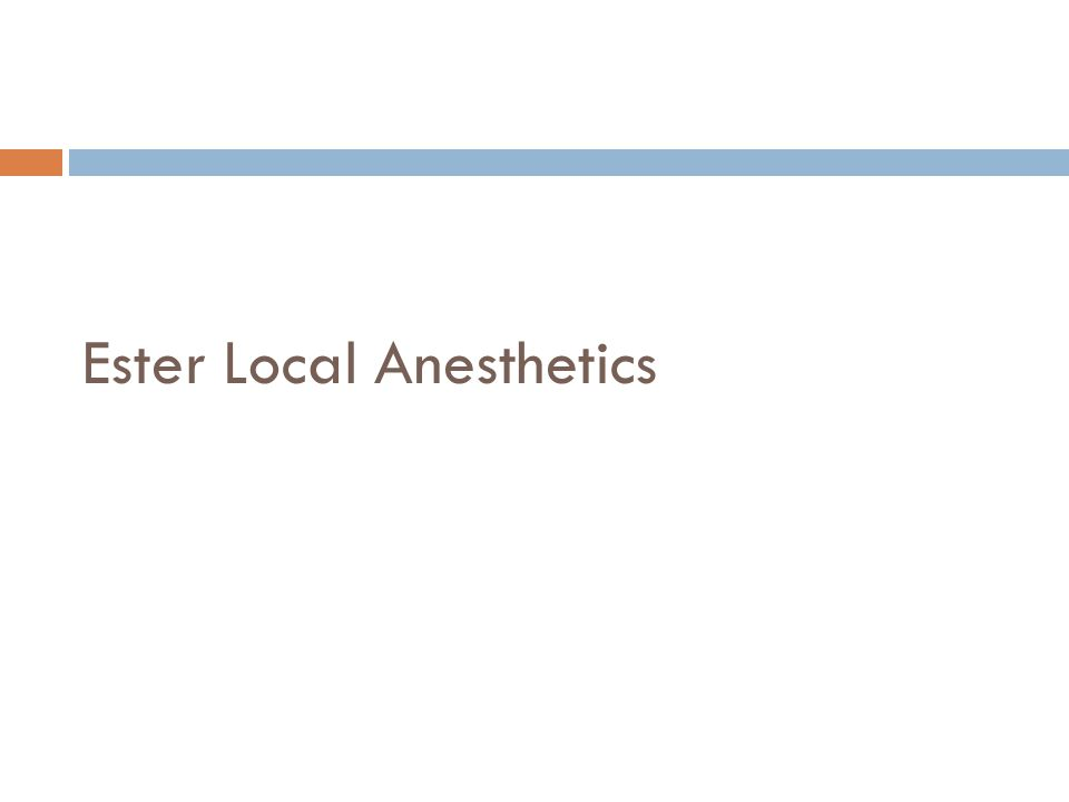 Ester Local Anesthetics