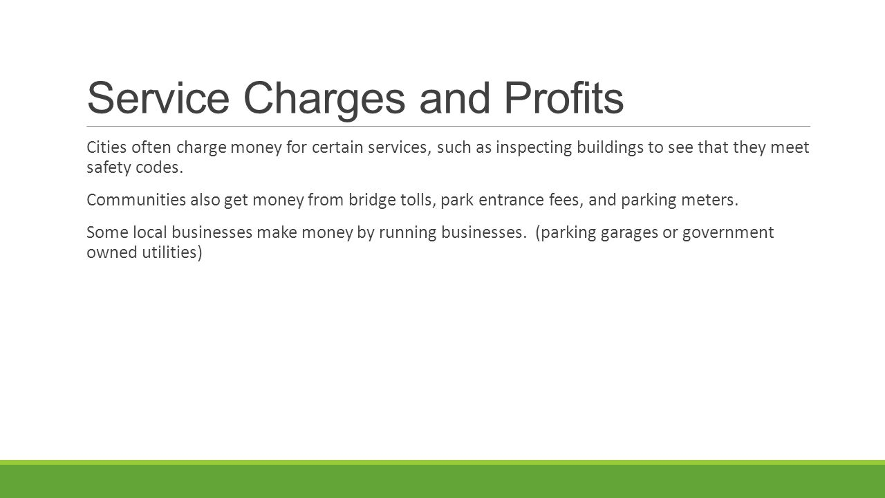 Service Charges and Profits