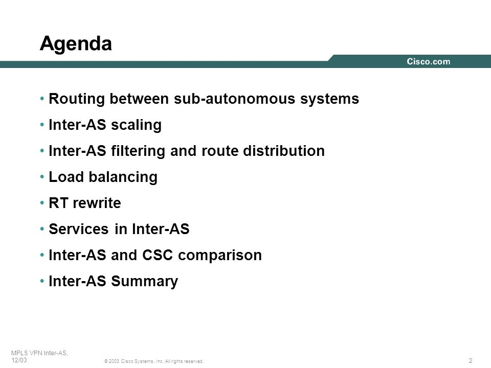 Agenda Routing between sub-autonomous systems Inter-AS scaling
