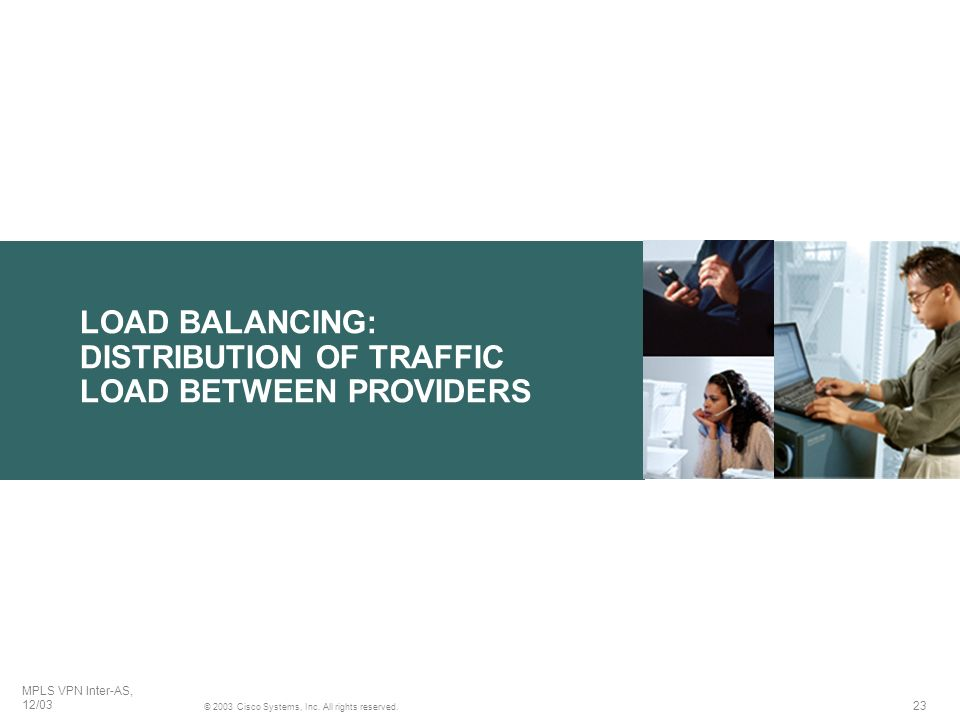 LOAD BALANCING: DISTRIBUTION OF TRAFFIC LOAD BETWEEN PROVIDERS