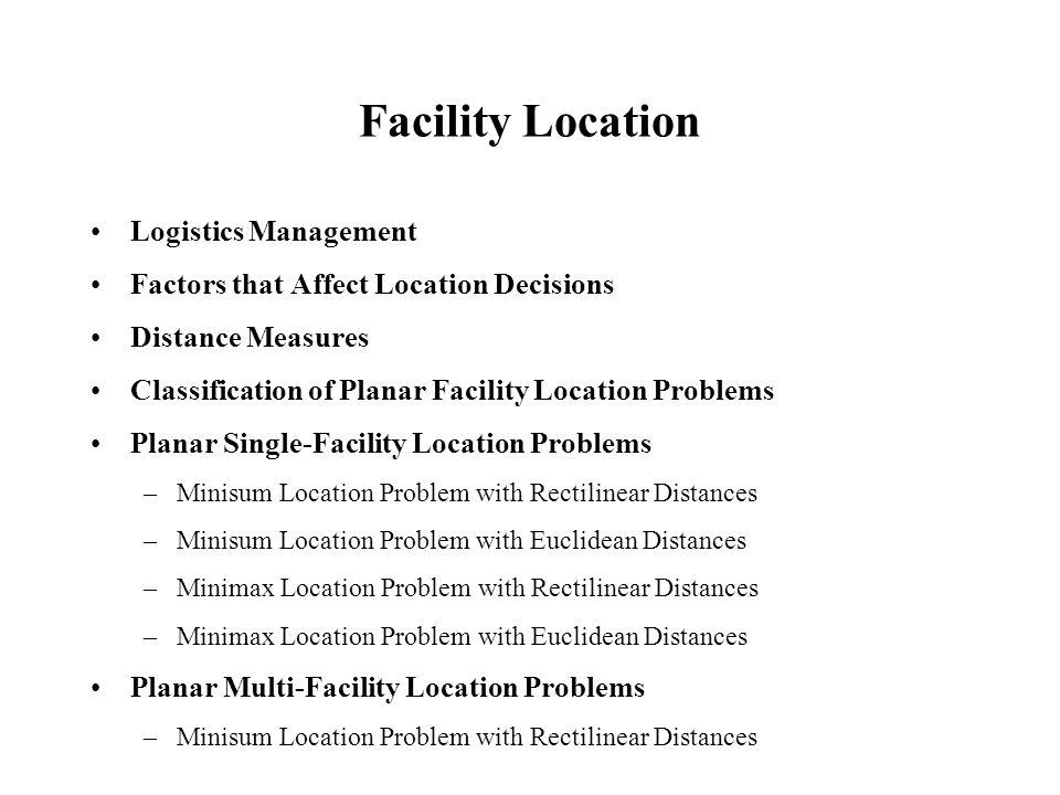 Facility Location Logistics Management