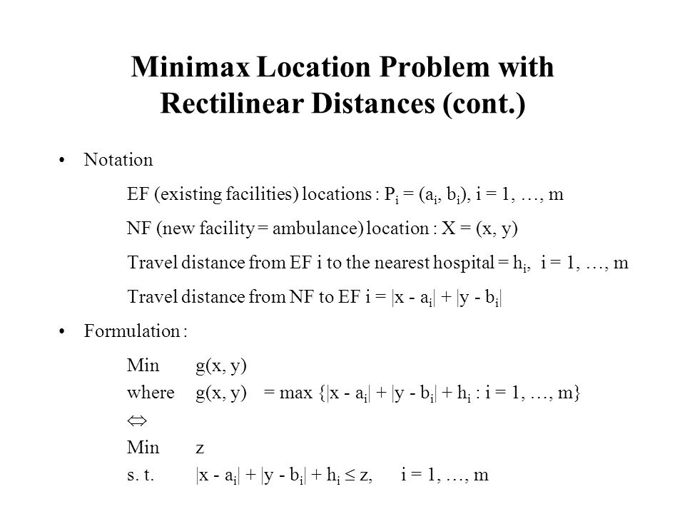 Minimax Location Problem with Rectilinear Distances (cont.)