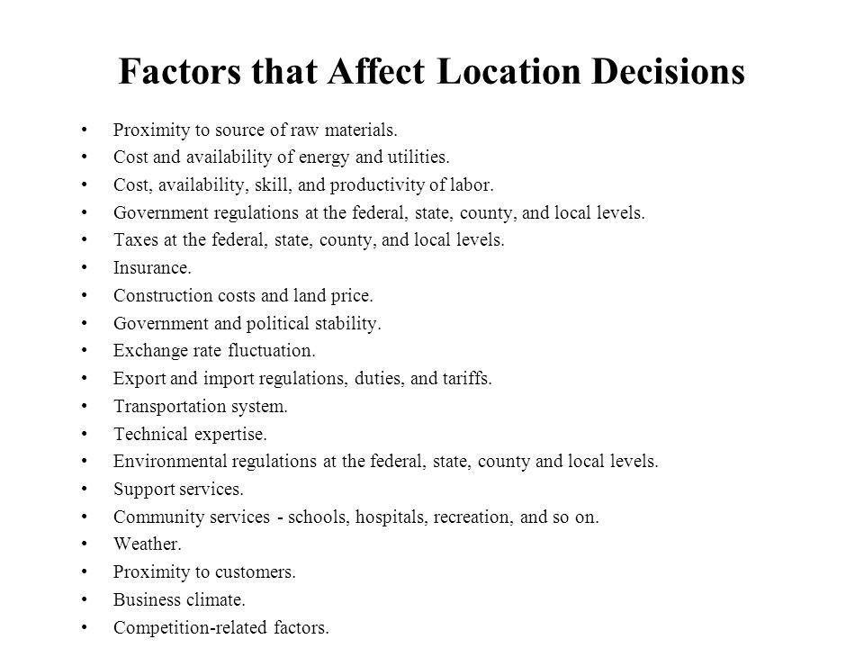 Factors that Affect Location Decisions