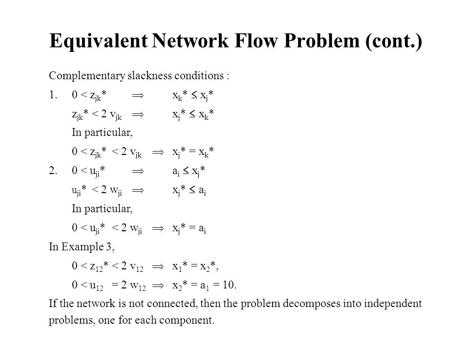 Equivalent Network Flow Problem (cont.)