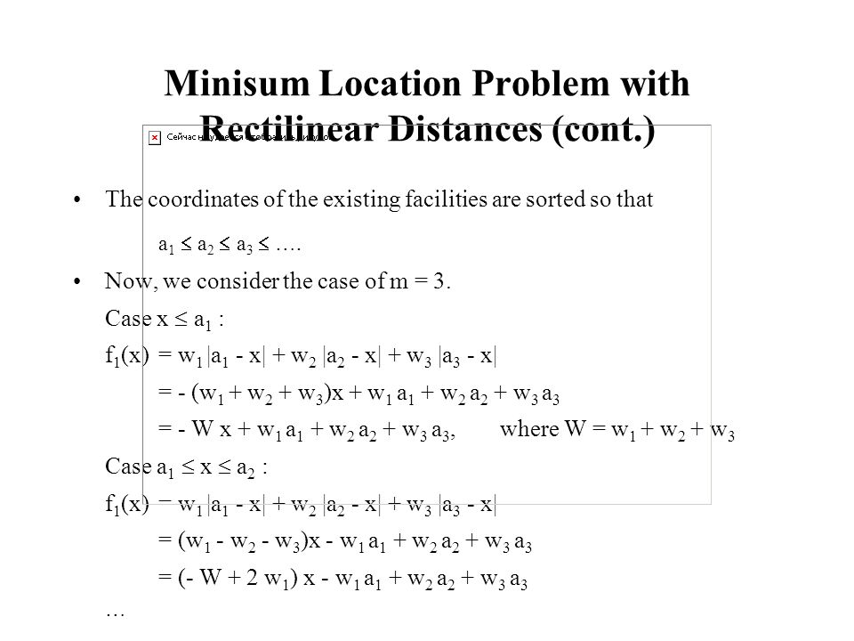 Minisum Location Problem with Rectilinear Distances (cont.)