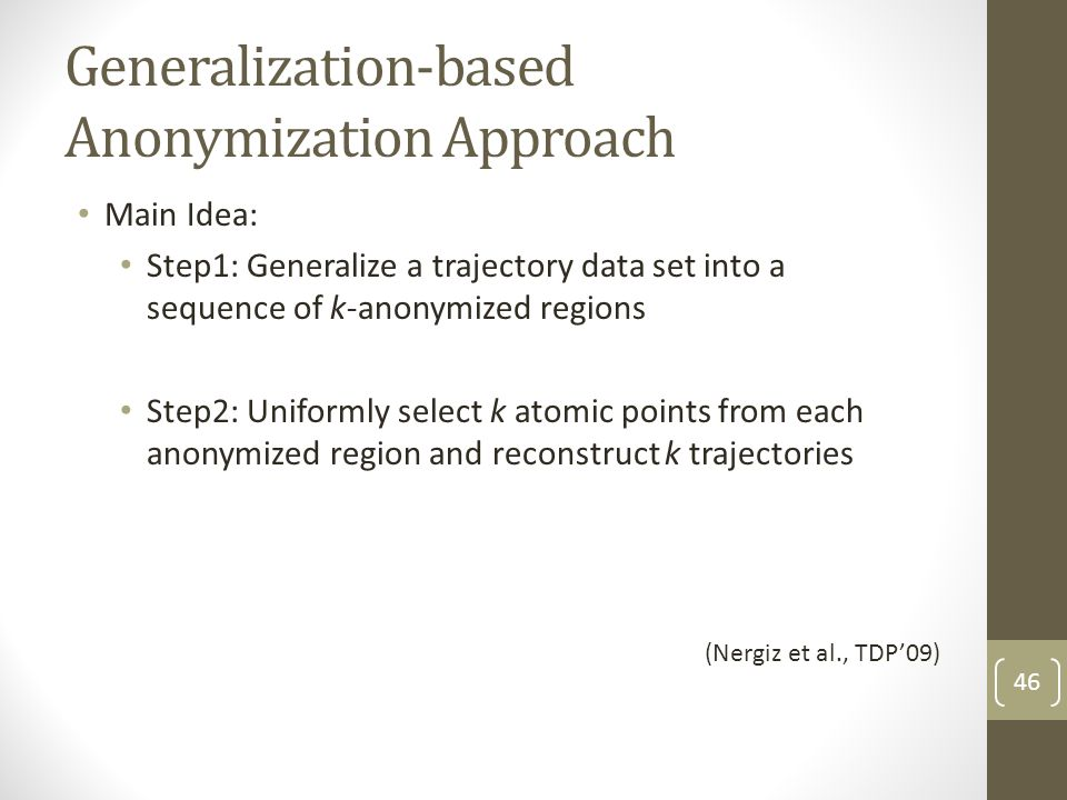 Generalization-based Anonymization Approach