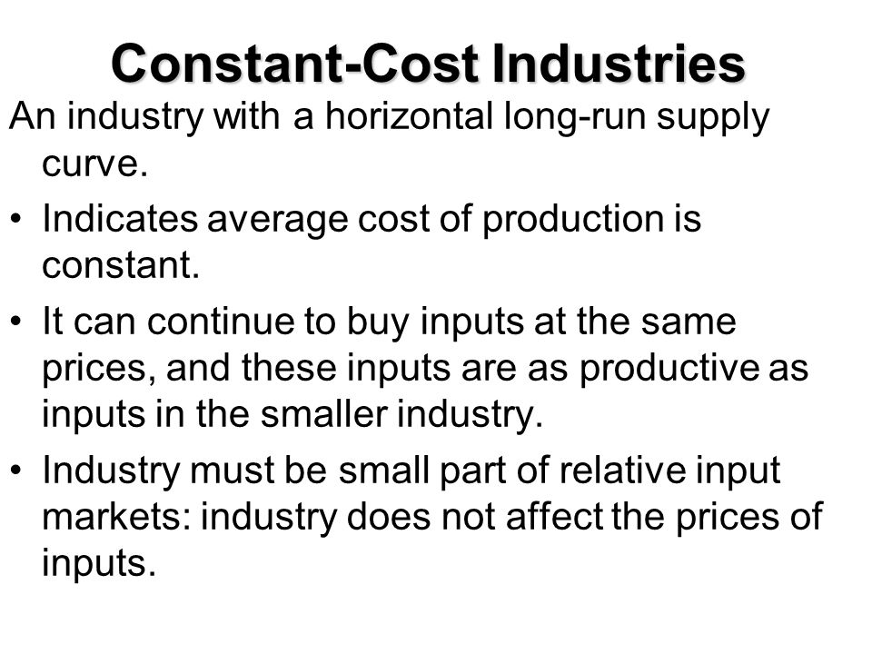 Constant-Cost Industries