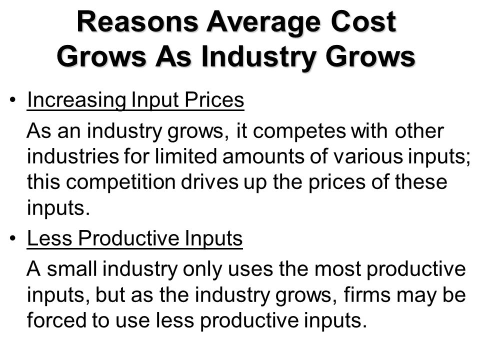 Reasons Average Cost Grows As Industry Grows
