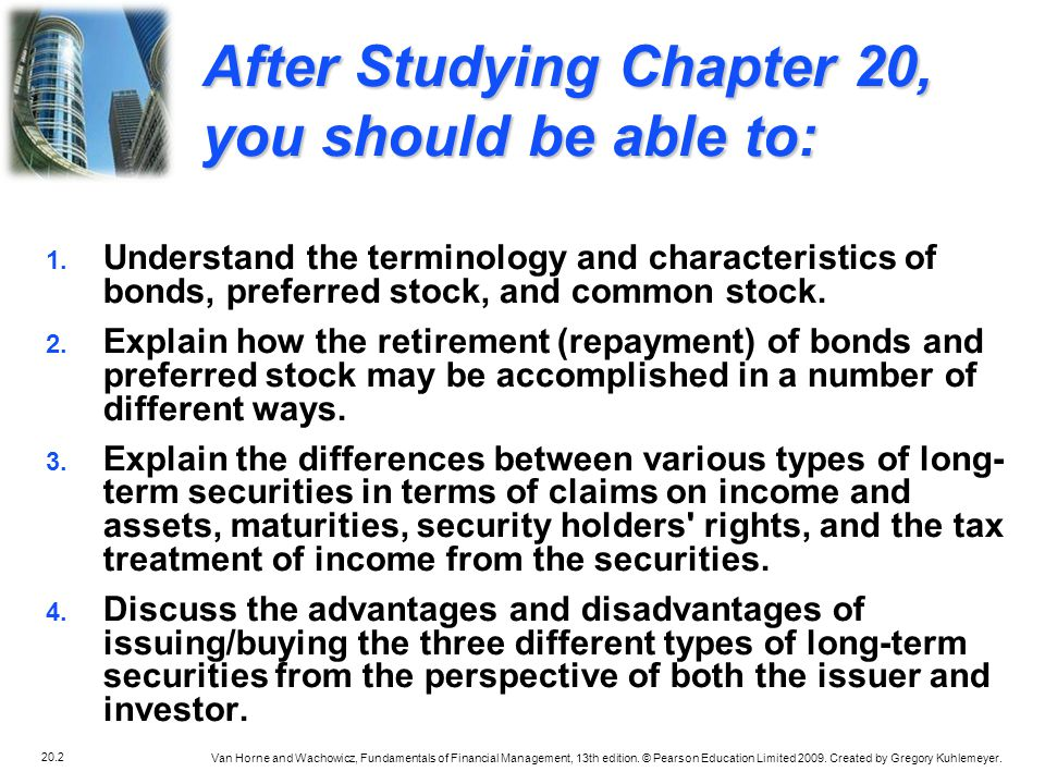 After Studying Chapter 20, you should be able to: