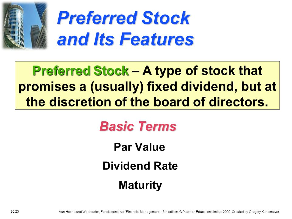 Preferred Stock and Its Features