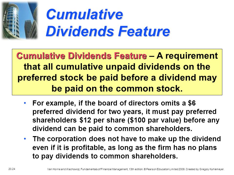 Cumulative Dividends Feature